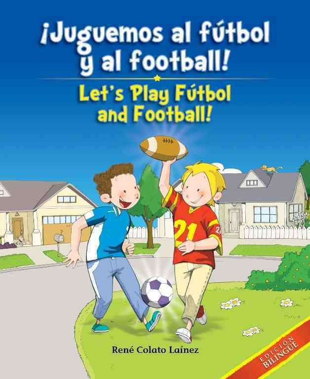 +�Juguemos al f-+tbol y al football! / Let's Play F-+tbol and Football! By Lafnez, RenT Colato